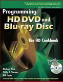Programming HD DVD Blu-Ray Disc : The HD Cookbook, Zink, Michael and Starner , Philip C. , 007149670X