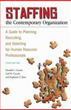 Staffing the Contemporary Organization 3rd Edition