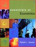 Essentials of Economics, Sexton, Robert L., 0324176708