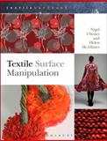 Textile Surface Manipulation, Nigel Cheney and Helen McAllister, 1408156709