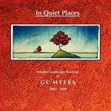 In Quiet Places: Selected Landscape Paintings of GC Myers 2003-2008, G. C. Myers, 1435716701