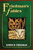 Friedman's Fables, Friedman, Edwin H., 146251670X