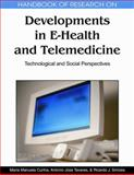 Handbook of Research on Developments in E-Health and Telemedicine : Technological and Social Perspectives, , 1615206701