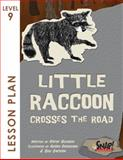 Little Raccoon Crosses the Road, SNAP! Reading, 1620466708