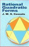 Rational Quadratic Forms, Cassels, J. W. S., 0486466701