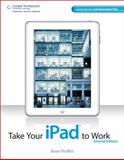 Take Your iPad to Work, Proffitt, Brian, 1133686702