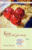 Keep and Give Away, Susan Meyers, 1570036705