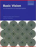 Basic Vision : An Introduction to Visual Perception, Thompson, Peter and Troscianko, Tom, 0199286701