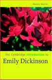 The Cambridge Introduction to Emily Dickinson, Martin, Wendy, 0521856701