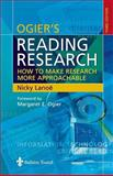 Reading Research : How to Make Research More Approachable, Lanoe, Nicky and Ogier, Margaret E., 0702026700