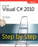 Microsoft® Visual C#® 2010 Step by Step, Sharp, John, 0735626707