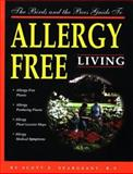 The Birds and Bees Guide to Allergy-Free Living, Scott E. Seargeant, 0965786706