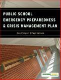 Public School Emergency Preparedness and Crisis Management Plan, Don Philpott and Paul Serluco, 1605906700