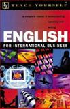 Teach Yourself English for International Business, Andon, Nick and Clark, Rose, 0071396705