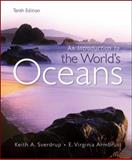 Introduction to the Worlds Oceans, Sverdrup, Keith and Armbrust, Virginia, 0073376701