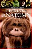 Primate Anatomy : An Introduction, Ankel-Simons, Friderun, 0120586703