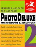 PhotoDeluxe Two for Windows and Macintosh, Alspach, Ted and Alspach, Jen, 0201696703
