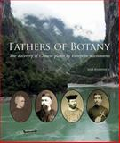 Fathers of Botany : The Discovery of Chinese Plants by French Missionaries, Kilpatrick, Jane, 022620670X