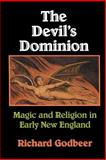 The Devil's Dominion, Richard Godbeer, 0521466709