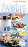 Fondue Cookery, Carolyn Humphries and Christine Smeeth, 0572026706