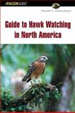 Guide to Hawk Watching in North America, Donald S. Heintzelman, 0762726709