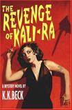 The Revenge of Kali-Ra, K. K. Beck, 089296670X
