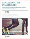 Tendinopathy in Athletes : Encyclopaedia of Sports Medicine an IOC Medical Commission Publication, , 1405156708