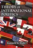 Theory of International Politics, Waltz, Kenneth N., 1577666704