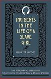 Incidents in the Life of a Slave Girl, Harriet A. Jacobs, 0195066707