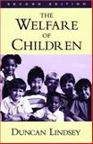 The Welfare of Children, Lindsey, Duncan, 0195136705