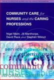Community Care for Nurses and the Caring Professions, Malin, N., 0335196705