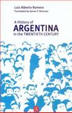 A History of Argentina in the Twentieth Century, Romero, Luis Alberto, 9505576706