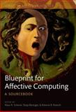 A Blueprint for Affective Computing : A sourcebook and Manual, Klaus R. Scherer, Tanja Banziger, Etienne Roesch, 0199566704