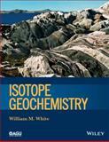 Isotope Geochemistry, William M. White, 0470656700
