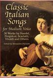 Classic Italian Songs for Medium Voice, , 048642670X