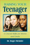 Raising Your Teenager, Roger McIntire, 0615356702