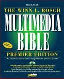 The Winn L. Rosch Multimedia Bible 9780672306709