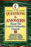 Questions and Answers about the United Methodist Church, Tom McAnally, 0687016703