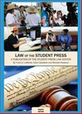 Law of the Student Press : A Publication of the Student Press Law Center, LoMonte, Frank and Goldstein, Adam, 099101670X