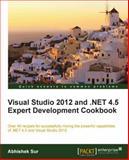 Visual Studio 2012 and . NET 4. 5 Expert Development Cookbook, A. Alves and R. Smith, 184968670X