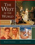 The West in the World : Renaissance to Present, Sherman, Dennis and Salisbury, Joyce, 0073316717