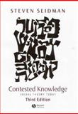 Contested Knowledge : Social Theory Today, Seidman, Steven, 0631226710