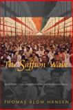 The Saffron Wave : Democracy and Hindu Nationalism in Modern India, Hansen, Thomas Blom, 0691006717
