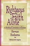 Righteous by Faith Alone, Herman Hoeksema, 0916206718