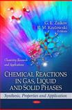 Chemical Reactions in Gas, Liquid and Solid Phases: Synthesis, Properties and Application, , 1616686715
