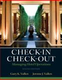 Check-In Check-Out : Managing Hotel Operations, Vallen, Gary K. and Vallen, Jerome J., 0132706717