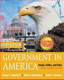 Government in America : People, Politics and Policy, Brief Study Edition, Election Update, Edwards, George C. and Wattenberg, Martin P., 032127671X