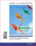 Reading for Life, Books a la Carte Edition, Fennessy, Corinne and Kindersly, Dorling, 0321966716