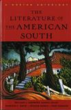 Literature of the American South : A Norton Anthology, , 0393316718