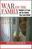 War on the Family, Renny Golden, 0415946719